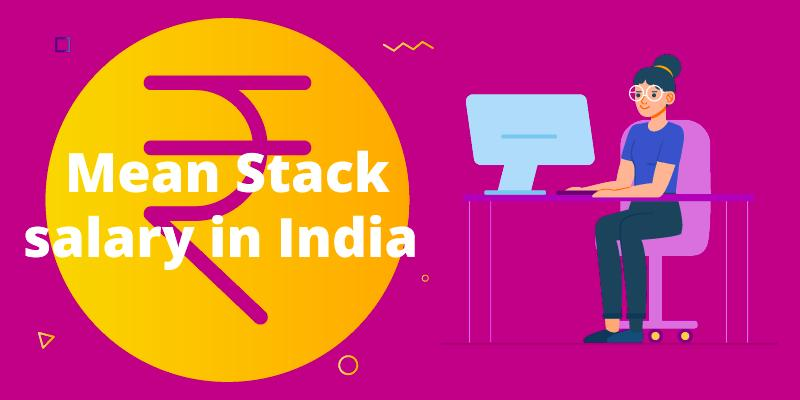 What's the salary of a mean stack developer in India?